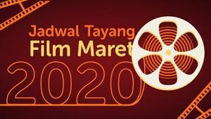 INFOGRAFIS: Jadwal Tayang Film Maret 2020