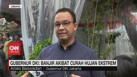 VIDEO: Anies: Banjir Akibat Curah Hujan Ekstrem