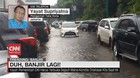 VIDEO: Duh, Banjir Lagi!