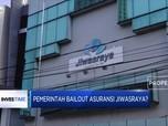 Pemerintah Bailout Asuransi Jiwasraya?