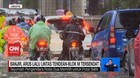 VIDEO: Banjir, Arus Lalu Lintas Tendean-Blok M Tersendat
