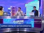 Kekhawatiran Meningkat Akibat Corona,Harga Komoditas Tertekan