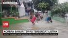 VIDEO: Korban Banjir Tewas Tersengat Listrik