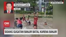 VIDEO: Sidang Gugatan Banjir Batal Karena Banjir