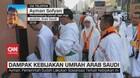 VIDEO: Dampak Kebijakan Umrah Arab Saudi