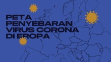 INFOGRAFIS: Peta Penyebaran Virus Corona di Eropa