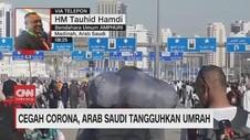 VIDEO: Cegah Corona, Arab Saudi Tangguhkan Umrah Sementara