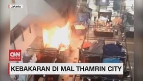 VIDEO: Kebakaran di Mal Thamrin City