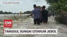 VIDEO: Tanggul Sungai Citarum Jebol