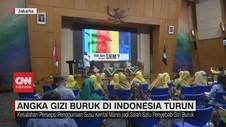VIDEO: Angka Gizi Buruk di Indonesia Turun