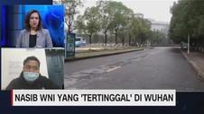 VIDEO: Nasib WNI Yang 'Tertinggal' di Wuhan