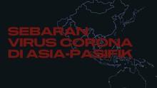 INFOGRAFIS: Peta Sebaran Virus Corona di Asia-Pasifik