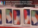 Resmi! Jokowi Pakai Skema Whitelist Sikat HP BM