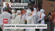 VIDEO: Dampak Penangguhan Umrah