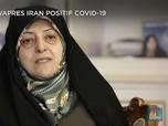 Giliran Wapres Iran Positif Terinfeksi Virus Corona