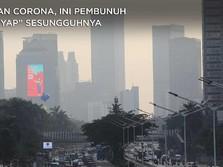 Bunuh 7 Juta Orang Setahun, Polusi Lebih Bahaya dari Corona?