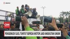 VIDEO: Pengemudi Ojol Tuntut Sepeda Motor Jadi Angkutan Umum
