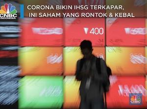 Corona Bikin IHSG Ambles, Ini Saham-saham yang Rontok & Kebal