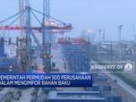 Pemerintah Longgarkan Aturan Impor untuk 500 Perusahaan