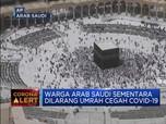 Warga Arab Saudi Dilarang Umrah Cegah Covid-19