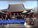 Jepang Akan Isolasi Pendatang Dari China & Korea Selatan