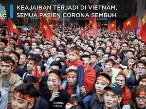 Ajaib 100% Pasien Corona Vietnam Sembuh