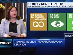 Ini Cara APRIL Grup Adopsi Kerangka Kerja SDG ke Bisnisnya