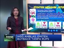 IHSG Amblas, Emiten Buyback Tanpa RUPS
