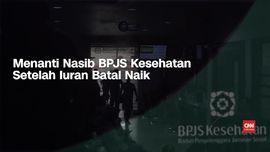 VIDEO: Menanti Nasib BPJS Usai MA Batalkan Kenaikan Iuran