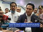 Buyback Saham BUMN, Erick: Dorong Kepercayaan Investor Asing