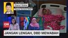 VIDEO: Jangan Lengah, DBD Mewabah