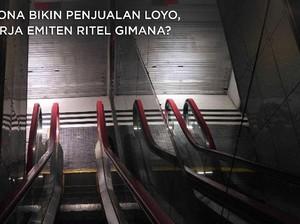 Corona Bikin Penjualan Loyo, Kinerja Emiten Ritel Gimana?