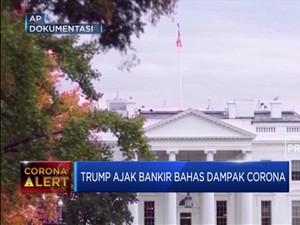 Trump Kumpulkan Bankir Bahas Corona, Tanda Situasi Gawat?
