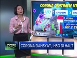 Corona Dahsyat, IHSG di Halt