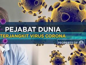 Pejabat Dunia Terjangkit Virus Corona