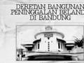 INFOGRAFIS: Deretan Bangunan Peninggalan Belanda di Bandung