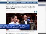 Presiden Jokowi Jalani Tes Virus Corona