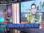 Harga Minyak Turun, Neraca Dagang Februari Diproyeksi Surplus