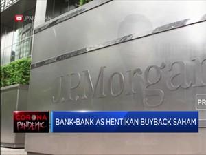 Raksasa Perbankan AS Putuskan Hentikan Buyback Saham