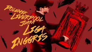 INFOGRAFIS: Polemik Liverpool Juara Liga Inggris