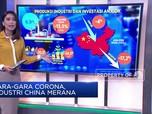 Gara-gara Corona, Industri di China Merana