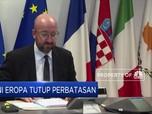 Perlambat Penyebaran Corona, Uni Eropa Tutup Semua Perbatasan