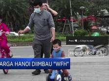 Vietnam Minta Warganya Tetap di Rumah