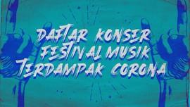 INFOGRAFIS: Daftar Konser-Festival Musik Terdampak Corona