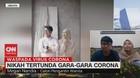VIDEO: Corona Menjadi Penghambat Pernikahan