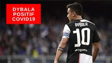 VIDEO: Paolo Dybala Positif Covid-19