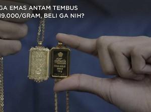 Harga Emas Antam Tembus Rp 919.000/gram, Beli Ga Nih?