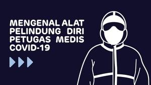 INFOGRAFIS: APD, 'Senjata' Petugas Medis Hadapi Corona