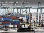 Rupiah Mendekati Rp 17.000/US$, Tapi Eksportir kok Galau?