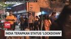 VIDEO: India Terapkan Status 'Lockdown'
